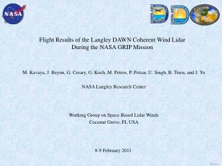 Flight Results of the Langley DAWN Coherent Wind Lidar During the NASA GRIP Mission