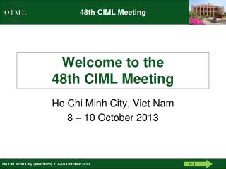 Welcome to the 48th CIML Meeting