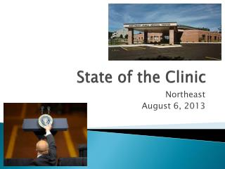 State of the Clinic