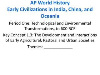 AP World History Early Civilizations in India, China, and Oceania