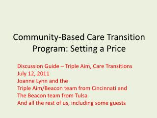 Community-Based Care Transition Program: Setting a Price