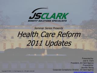 Seminar Series Presents Health Care  Reform 2011 Updates