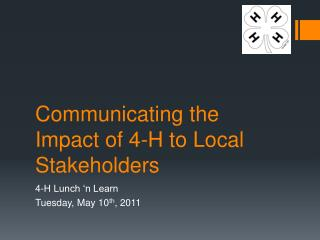 Communicating the Impact of 4-H to Local Stakeholders