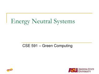 Energy Neutral Systems