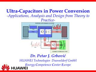 Ultra-Capacitors in Power Conversion -Applications, Analysis and Design from Theory to Practice-