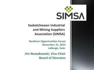 Saskatchewan Industrial and Mining Suppliers  Association (SIMSA)