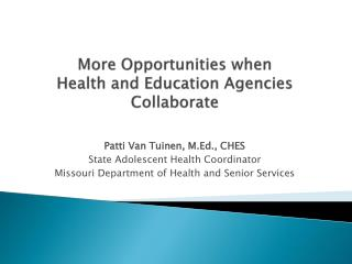 More Opportunities when  Health and Education Agencies Collaborate