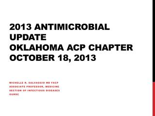 2013 Antimicrobial Update Oklahoma ACP Chapter  October 18, 2013