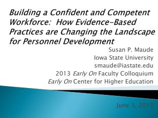 Building a Confident and Competent Workforce:  How Evidence-Based Practices are Changing the Landscape for Personnel Dev