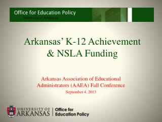 Arkansas' K-12 Achievement  & NSLA Funding