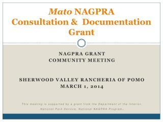 Mato  NAGPRA Consultation &  Documentation Grant