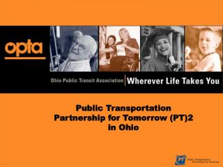 Public Transportation Partnership for Tomorrow (PT)2 in Ohio