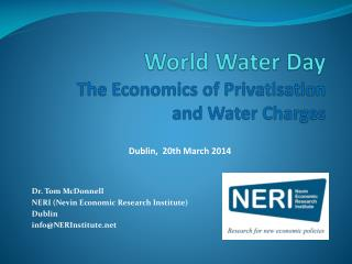 World Water Day The Economics of Privatisation and Water Charges