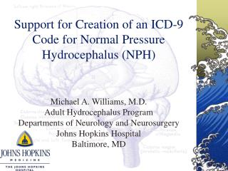 Support for Creation of an ICD-9 Code for Normal Pressure Hydrocephalus (NPH)