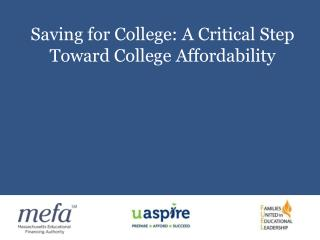 Saving for College: A Critical Step Toward College Affordability