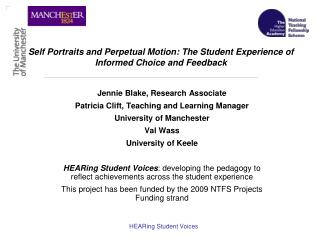 Self Portraits and Perpetual Motion: The Student Experience of Informed Choice and Feedback