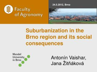 Suburbanization in the Brno region and its social consequences