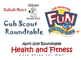 Zekiah  District Cub Scout  Roundtable