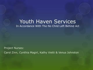 Youth Haven Services In Accordance With The No Child Left Behind Act