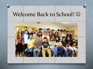 Welcome Back to School!  