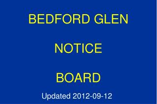 BEDFORD GLEN NOTICE BOARD