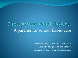 Direct Access Dental Hygiene :