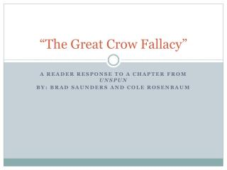 """The Great Crow Fallacy"""