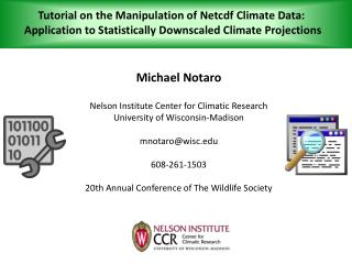 Tutorial on the Manipulation of  Netcdf  Climate Data:  Application to Statistically Downscaled Climate Projections