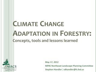 Climate Change Adaptation in Forestry:  Concepts, tools and lessons learned