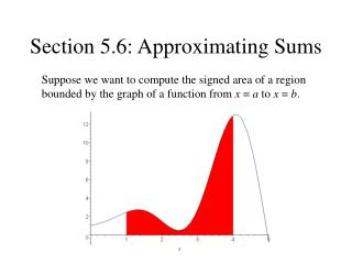 Section 5.6: Approximating Sums