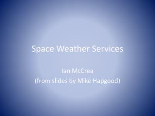 Space Weather Services