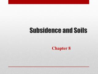 Subsidence and Soils