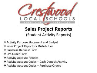 Sales Project Reports (Student  Activity  Reports) Activity  Purpose Statement and  Budget Sales Project Report for D i