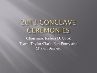 2012 Conclave Ceremonies