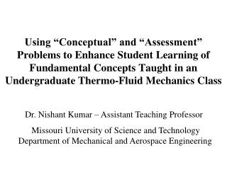 "Using ""Conceptual"" and ""Assessment"" Problems to Enhance Student Learning of Fundamental Concepts Taught in an Un"
