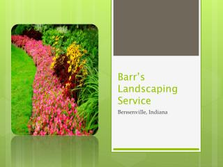 Barr's Landscaping Service