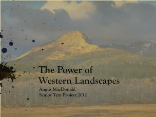 The Power of Western Landscapes