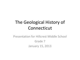 The Geological History of Connecticut
