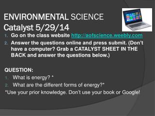 ENVIRONMENTAL  SCIENCE Catalyst 5/ 29/ 14