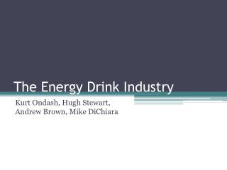 The Energy Drink Industry