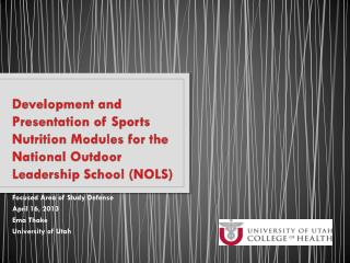 Development and Presentation of Sports Nutrition Modules for the National Outdoor Leadership School (NOLS)