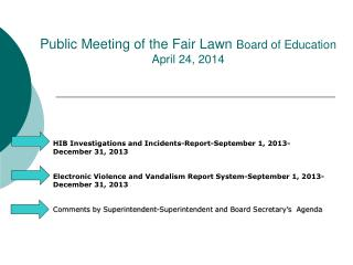 Public Meeting of the Fair Lawn Board of Education April 24, 2014
