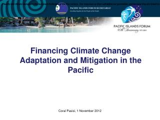 Financing Climate Change Adaptation and Mitigation in the Pacific