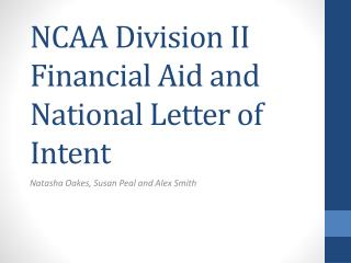 NCAA Division II  Financial Aid and National Letter of Intent