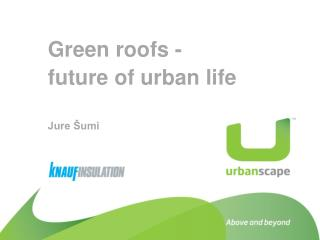 Green roofs -  future of urban life Jure Šumi