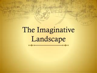 The Imaginative Landscape