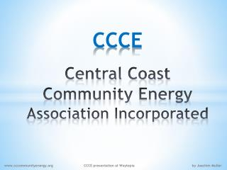 CCCE Central Coast  Community Energy  Association Incorporated