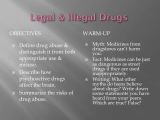 Legal & Illegal Drugs