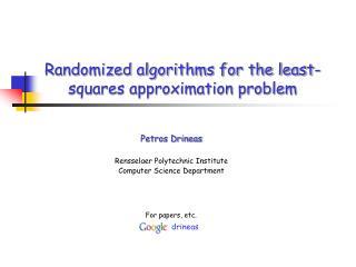 Randomized algorithms for the least-squares approximation problem