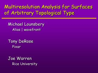 Multiresolution Analysis for Surfaces of Arbitrary Topological Type